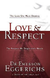 Book For Christian Widows And Widowers: Love and Respect: The Love She Most Desires; The Respect He Desperately Needs